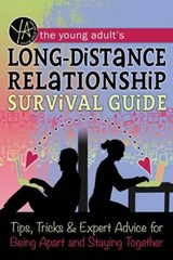 The Young Adult's Long-Distance Relationship Survival Guide | Atlantic Atlantic Publishing Group Inc |