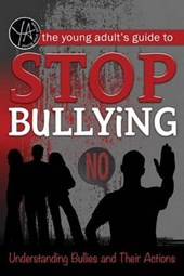 The Young Adult's Guide to Stop Bullying