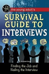 The Young Adult's Survival Guide to Interviews | Rebekah Sack |