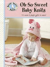 Gooseberry Patch Oh-So-Sweet Baby Knits