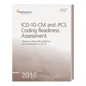 ICD-10-CM and PCS Coding Readiness Assessment