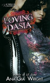 Loving Dasia | Ana'Gia Wright |