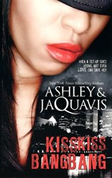 Kiss Kiss, Bang Bang | Ashley & Jaquavis |