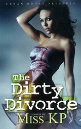 The Dirty Divorce | Miss K. P. |