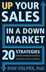 Up Your Sales in a Down Market | Ron Volper |
