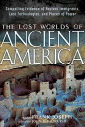 The Lost Worlds of Ancient America