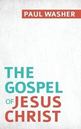 The Gospel of Jesus Christ (10 Pack) | Paul Washer |