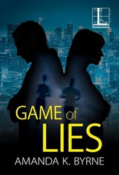 Game of Lies | Amanda K. Byrne |