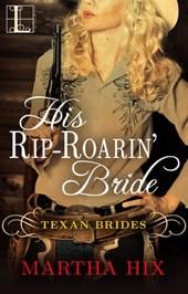 His Rip-Roarin' Bride