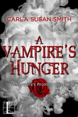 Vampire's Hunger | Carla Susan Smith |