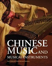 Chinese Music and Musical Instruments | Xi Qiang |