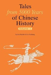 Tales from 5000 Years of Chinese History