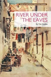 River Under the Eaves