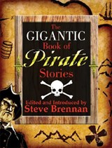 The Gigantic Book of Pirate Stories | auteur onbekend |