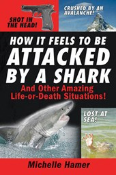 How It Feels to Be Attcked by a Shark | Michelle Hamer |