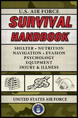 U.S. Air Force Survival Handbook | United States Air Force |
