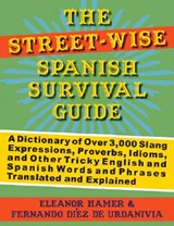 The Street-Wise Spanish Survival Guide | Eleanor Hamer |