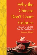 Why the Chinese Don't Count Calories | Lorraine Clissold |