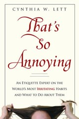 That's So Annoying | Cynthia W. Lett |