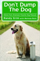 Don't Dump the Dog | Randy Grim |