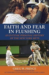 Faith and Fear in Flushing | Greg W. Prince |