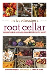 The Joy of Keeping a Root Cellar | Jennifer Megyesi |