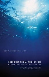 Freedom from Addiction and Other Life Controlling Problems