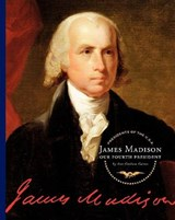 James Madison | Ann Graham Gaines |