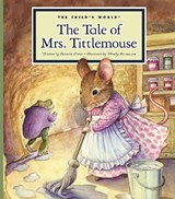 The Tale of Mrs. Tittlemouse | Beatrix Potter |