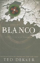Blanco = White | Ted Dekker |