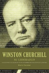 Winston S. Churchill su liderazgo / Winston Churchill Leadership
