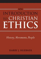 Introduction to Christian Ethics | Harry J Huebner |