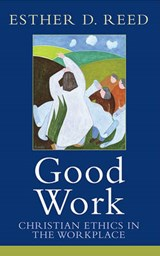 Good Work | Esther D. Reed |