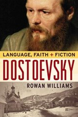 Dostoevsky | Rowan Williams |
