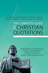 The Complete Guide to Christian Quotations | auteur onbekend |