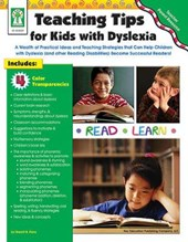 Teaching Tips for Kids With Dyslexia | Sherrill B. Flora |