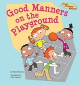 Good Manners on the Playground | Katie Marsico |