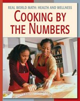 Cooking by the Numbers | Cecilia Minden |