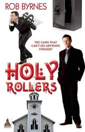Holy Rollers | Rob Byrnes |
