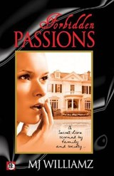 Forbidden Passions | M. J. Williamz |