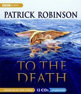 To the Death | Patrick Robinson |
