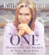 The One | Kathy Freston |