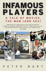 Infamous Players | Peter Bart |