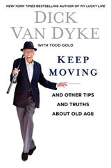 Keep Moving | Van Dyke, Dick ; Gold, Todd |