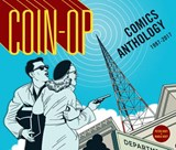 Coin-op Comics Anthology 1997-2017 | Hoey, Maria ; Hoey, Peter |