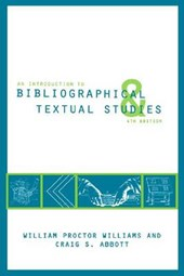 An Introduction to Bibliographical and Textual Studies