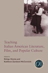 Teaching Italian American Literature, Film, and Popular Culture |  |