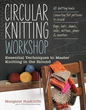 Circular Knitting Workshop | Margaret Radcliffe |
