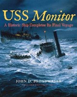 USS Monitor | John D. Broadwater |