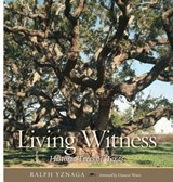 Living Witness | Ralph Yznaga |